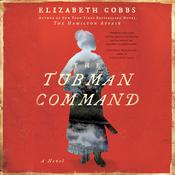 The Tubman Command by  Elizabeth Cobbs audiobook