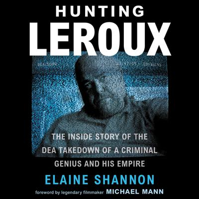 Hunting LeRoux by Elaine Shannon audiobook