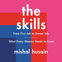 The Skills by Mishal Husain audiobook