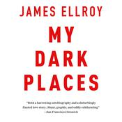 My Dark Places by  James Ellroy audiobook