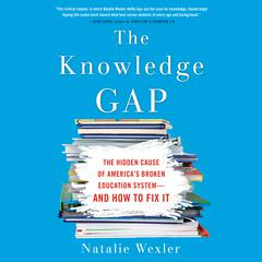The Knowledge Gap by Natalie Wexler audiobook