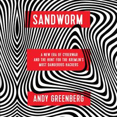 Sandworm by Andy Greenberg audiobook