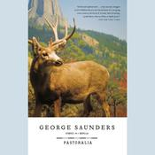 Pastoralia by  George Saunders audiobook