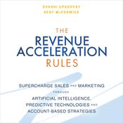 The Revenue Acceleration Rules by  Samrat Upadhyay audiobook