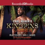 Carl Weber's Kingpins by  Racquel Williams audiobook