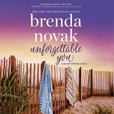 Unforgettable You by Brenda Novak audiobook