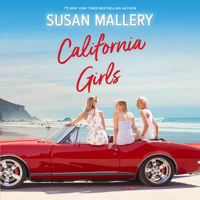 California Girls by Susan Mallery audiobook