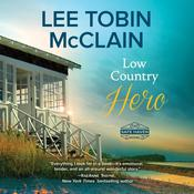 Low Country Hero by  Lee Tobin McClain audiobook