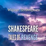 Shakespeare Tales of Revenge by  William Shakespeare audiobook