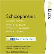 Schizophrenia by  Ming T. Tsuang audiobook