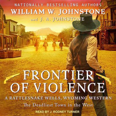 Frontier of Violence by William W. Johnstone audiobook