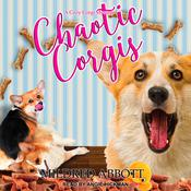 Chaotic Corgis by  Mildred Abbott audiobook
