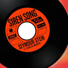 Siren Song by Seymour Stein audiobook