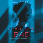 Beautiful Bad by  Annie Ward audiobook
