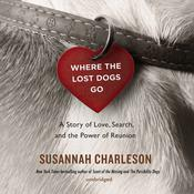 Where the Lost Dogs Go by  Susannah Charleson audiobook
