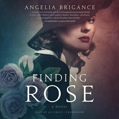 Finding Rose by Angelia Brigance audiobook