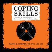 Coping Skills by  Faith G. Harper PhD, LPC-S, ACS, ACN audiobook
