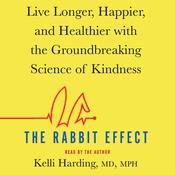 The Rabbit Effect by  Kelli Harding MD, MPH audiobook