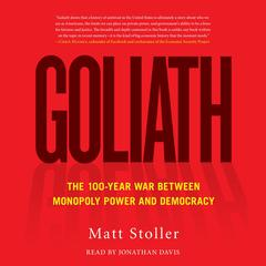 Goliath by Matt Stoller audiobook