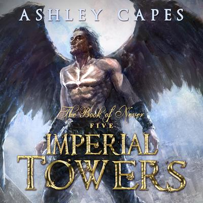 Imperial Towers by Ashley Capes audiobook