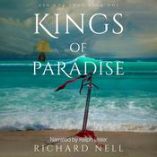 Kings of Paradise by  Richard Nell audiobook