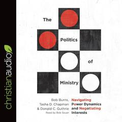 The Politics of Ministry by Bob Burns audiobook