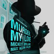 Murder, My Love by  Mickey Spillane audiobook