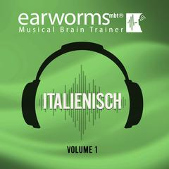 Italienisch, Vol. 3 by Earworms Learning audiobook