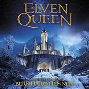 Elven Queen by  Bernhard Hennen audiobook