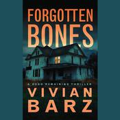 Forgotten Bones by  Vivian Barz audiobook