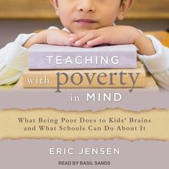 Teaching With Poverty in Mind by Eric Jensen audiobook