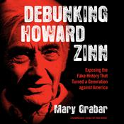 Debunking Howard Zinn by  Mary Grabar audiobook