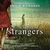 A Family of Strangers by  Emilie Richards audiobook