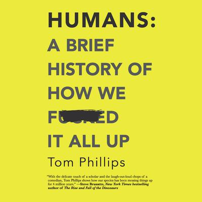 Humans by Tom Phillips audiobook