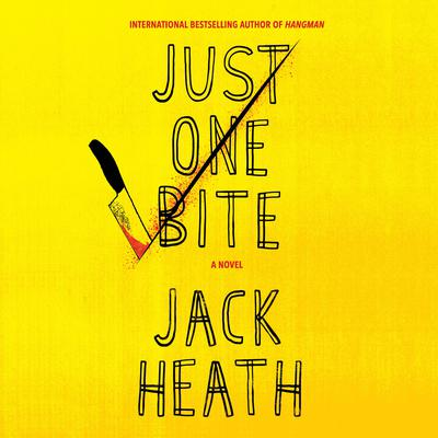 Just One Bite by Jack Heath audiobook