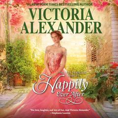 The Lady Travelers Guide to Happily Ever After by Victoria Alexander audiobook