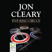 Five Ring Circus by  Jon Cleary audiobook