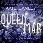 Queen Mab by  Kate Danley audiobook