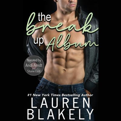 The Breakup Album by Lauren Blakely audiobook