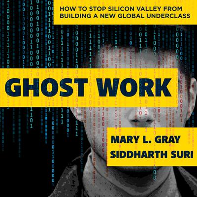 Ghost Work by Mary L. Gray audiobook