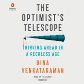 The Optimist's Telescope by  Bina Venkataraman audiobook