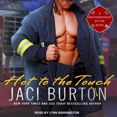 Hot to the Touch by Jaci Burton audiobook