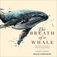 The Breath of a Whale by Leigh Calvez audiobook