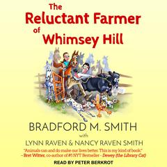 The Reluctant Farmer of Whimsey Hill by Bradford Smith audiobook
