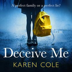 Deceive Me by Karen Cole audiobook