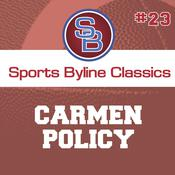 Sports Byline: Carmen Policy by  Ron Barr audiobook