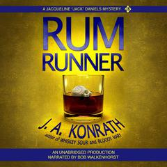 Rum Runner by J. A. Konrath audiobook