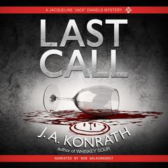 Last Call by J. A. Konrath audiobook