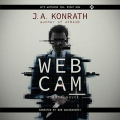 Webcam by J. A. Konrath audiobook