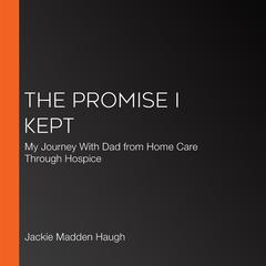 The Promise I Kept by Jackie Madden Haugh audiobook
